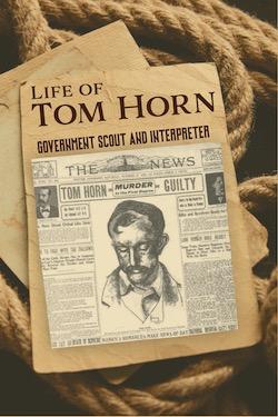 Life of Tom Horn
